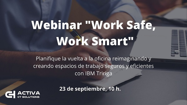 Webinar de IBM: «Work Safe, Work Smart»
