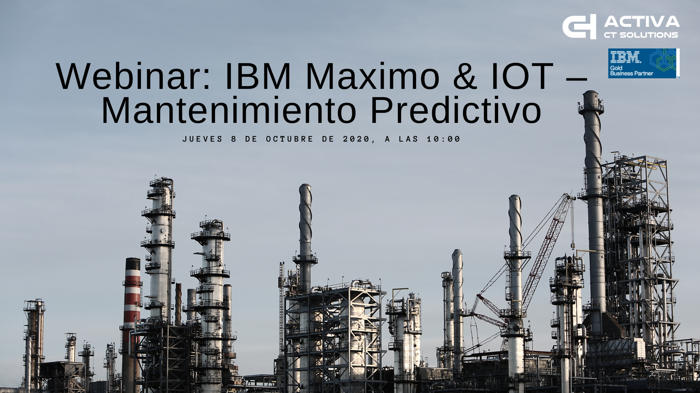 ON DEMAND Webinar: IBM Maximo & IOT – Mantenimiento Predictivo