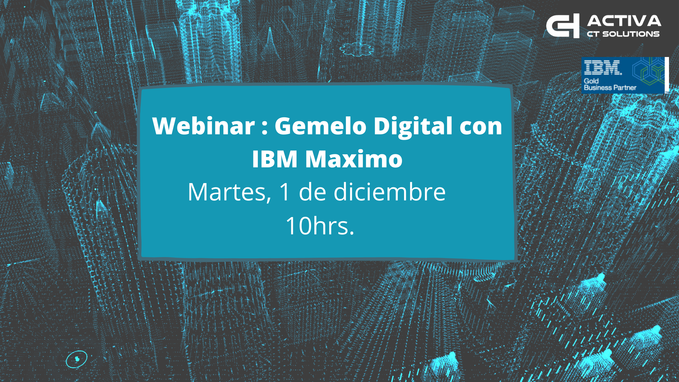 On Demand: Webinar Gemelo Digital con IBM Maximo